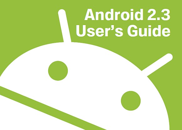 Android 2.3 Gingerbread User Manual available for download