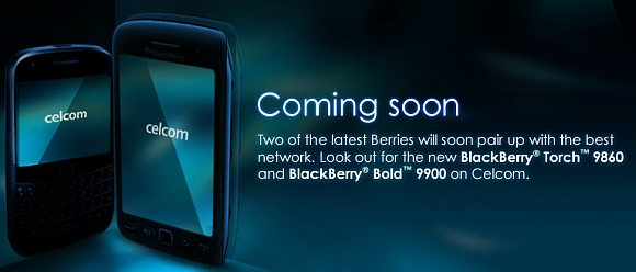Celcom teases coming of BlackBerry Bold 9900 and Torch 9860