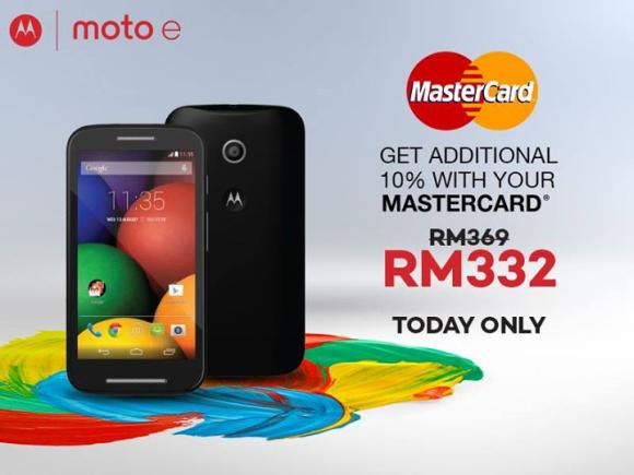 Got MasterCard? The Moto E can be yours at RM332