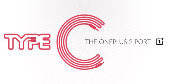 OnePlus 2 will be using USB Type C. First for an Android flagship